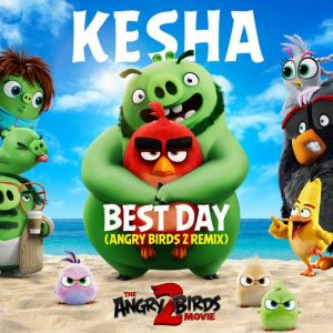 Kesha: Best Day Remix